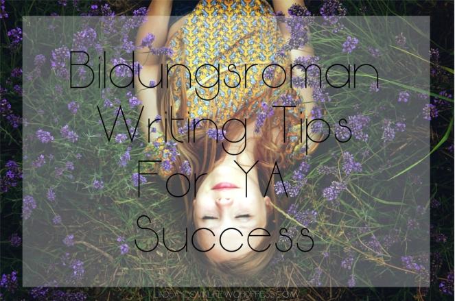 Bildungsroman Writing Tips For YA Success.jpg