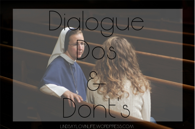 Dialogue Dos and Don'ts