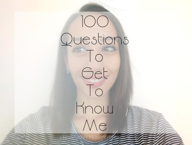 100 Questions to Get To Know Me