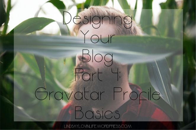 Designing Your Blog Part Four Gravatar Profile Basics.jpg