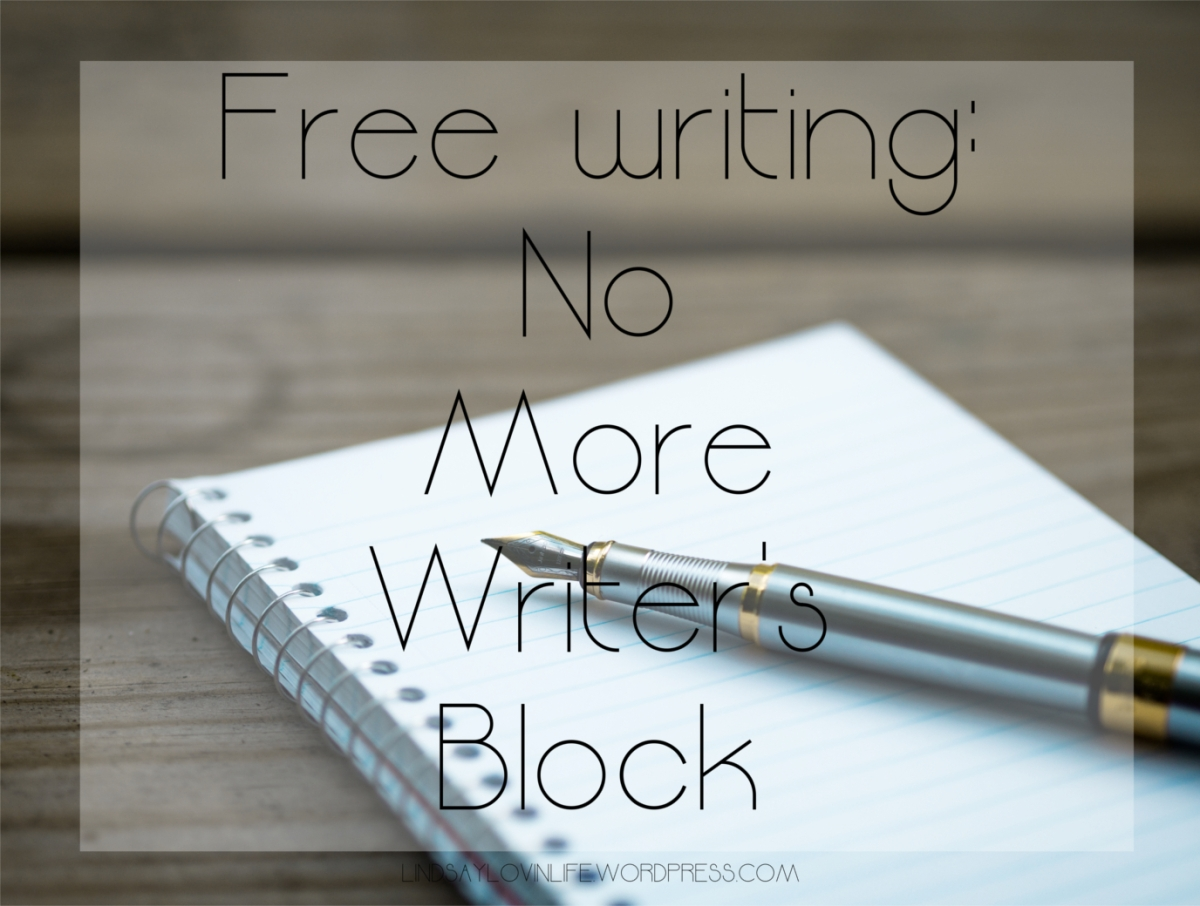 Free Writing: No More Writer's Block!