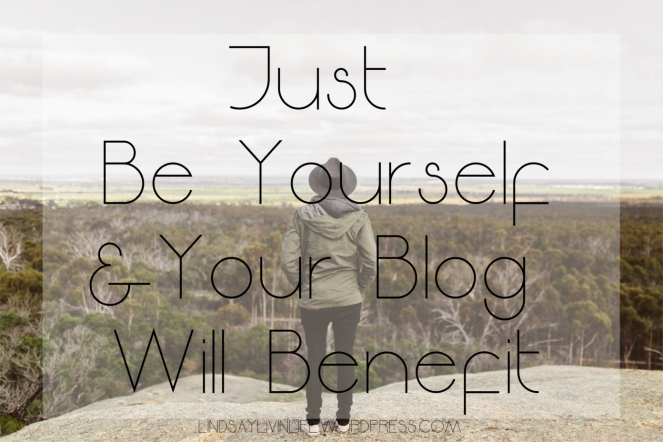 Just be yourself and your blog will benefit.jpg