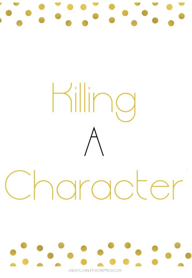 Killing A Character 1.jpg