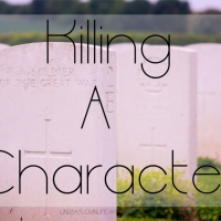 Killing A Character - Why and How to Kill a Character + 100 Causes of Deaths