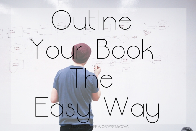 Outline Your Book The Easy Way