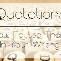 Quotations – How To Use Them In Your Writing