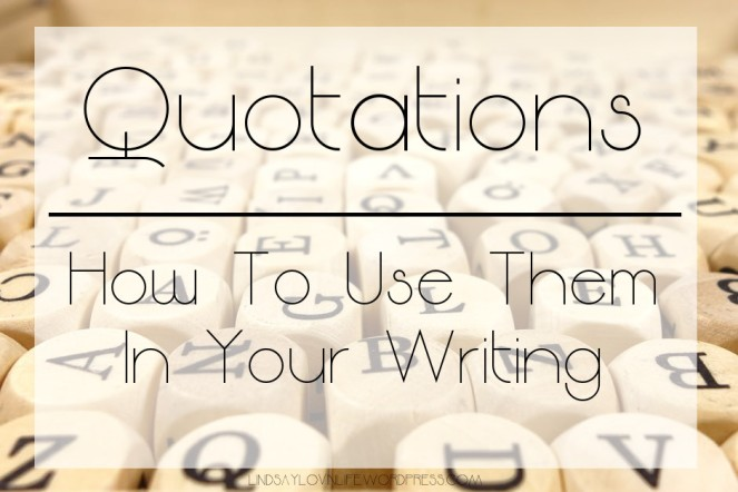 Quotations How To Use Them In Your Writing.jpeg