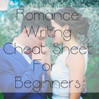 Romance Writing Cheat Sheet For Beginners