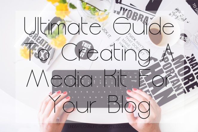ultimate guide for creating a media kit for your blog