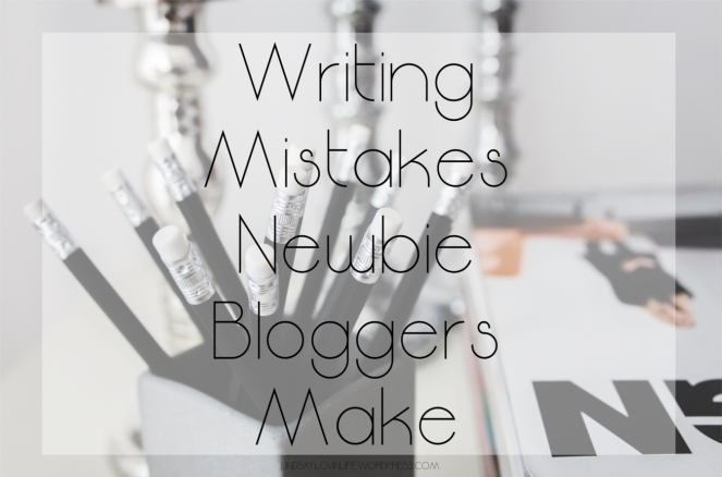 writing mistakes newbie bloggers make