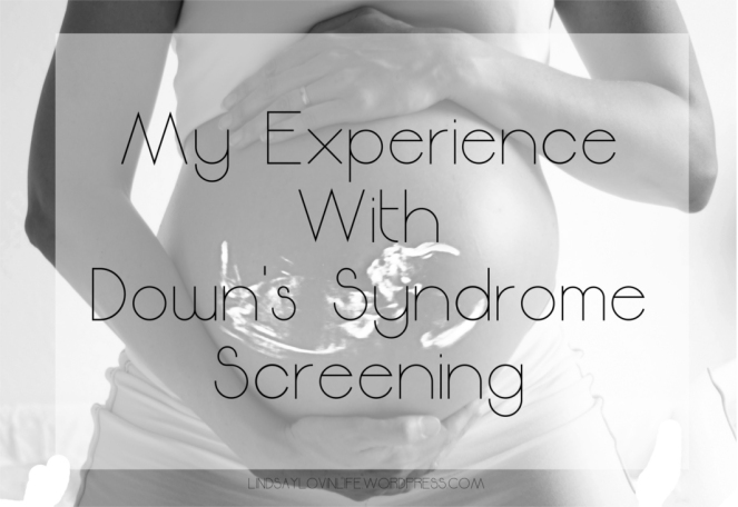 My experience with down's syndrome screening.jpg