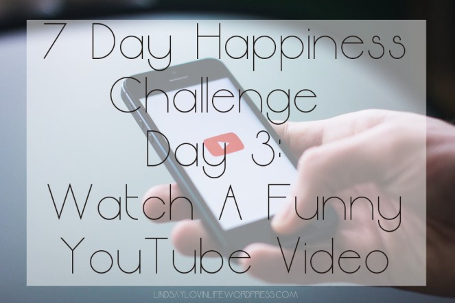 7 Day Happiness Challenge Day 3