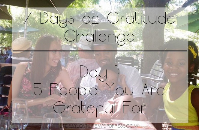 7 days of gratitude day 1