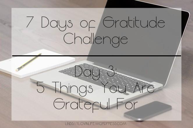 7 Days of gratitude day 3.jpg