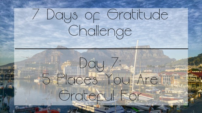 7 days of gratitude day 7