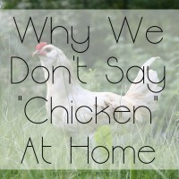 "The Best of 2017 - Why We Don't Say ""Chicken"" At Home"