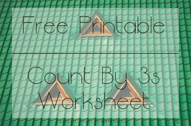 Free Printable Count By 3s Worksheet