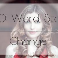 100 Word Story - Change